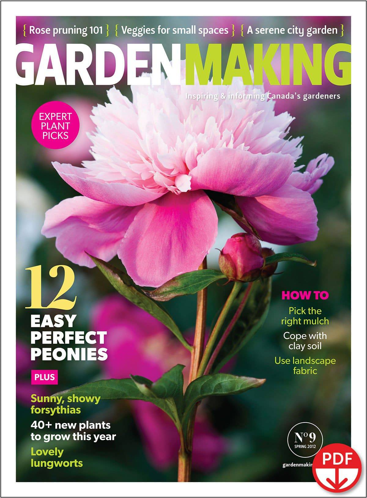 If you want peonies, we have great suggestions. Plant profiles include 12 easy, perfect peonies. Also in this issue: sunny forsythias and lovely lungworts.