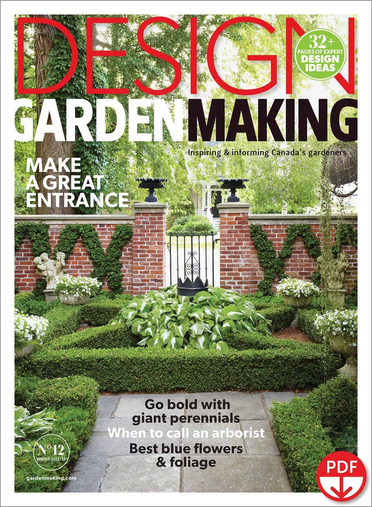 We're making a design statement with the cover of our 3rd annual Garden Design Issue, No. 12 of Garden Making magazine.