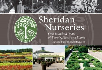 Sheridan Nurseries: One Hundred Years of People, Plans, and Plants covers the history of the company and provides a fascinating glimpse into gardening culture through the 20th century.