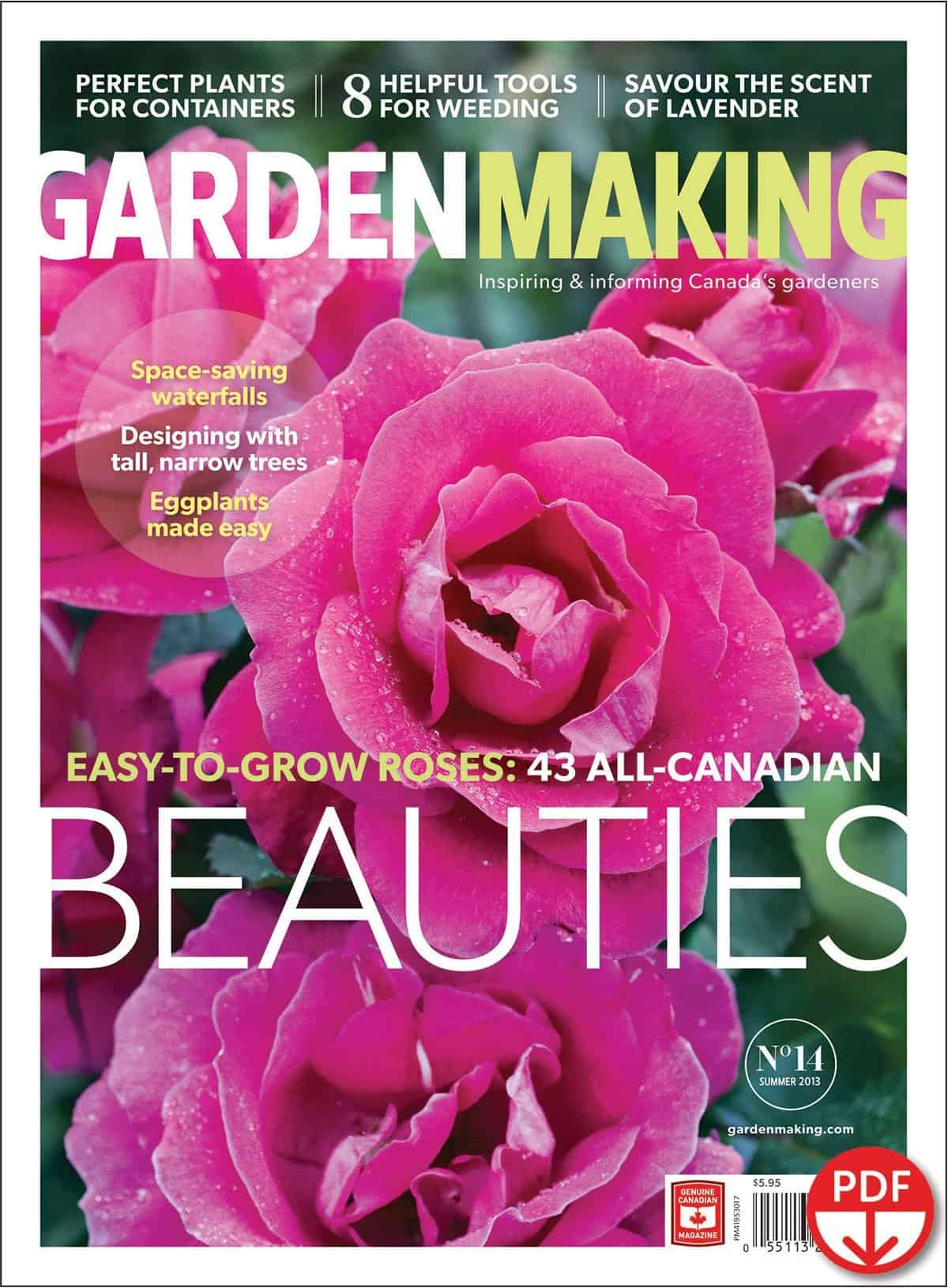 "If you want to find the best easy-to-grow roses for northern gardens, get Garden Making No. 14. ""Roses tug at a gardener's heartstrings, but they can bring heartbreak if they don't survive our winters,"" says Garden Making Editor-in-chief Beckie Fox. ""Our feature describes 43 Canadian-bred roses that are as beautiful as they are dependable."""