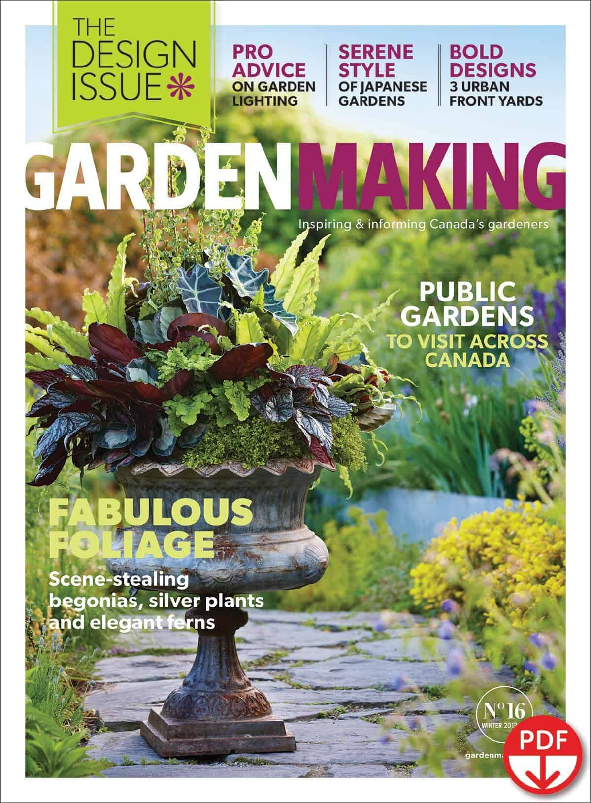 Foliage is the focus of Garden Making's 4th annual Garden Design Issue, No. 16.