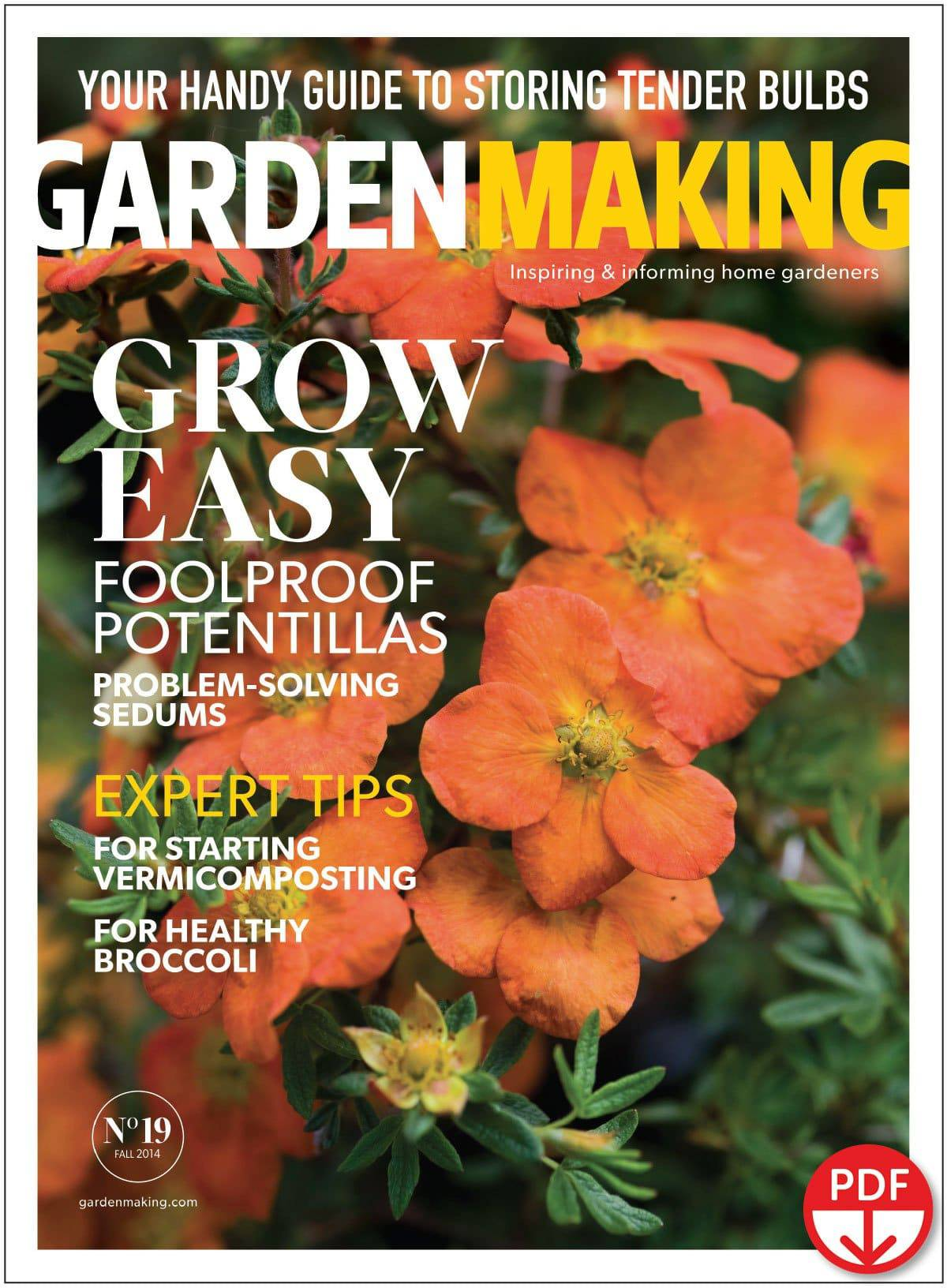 """Grow Easy"" expresses our approach to gardening. This is issue No. 19 of Garden Making."