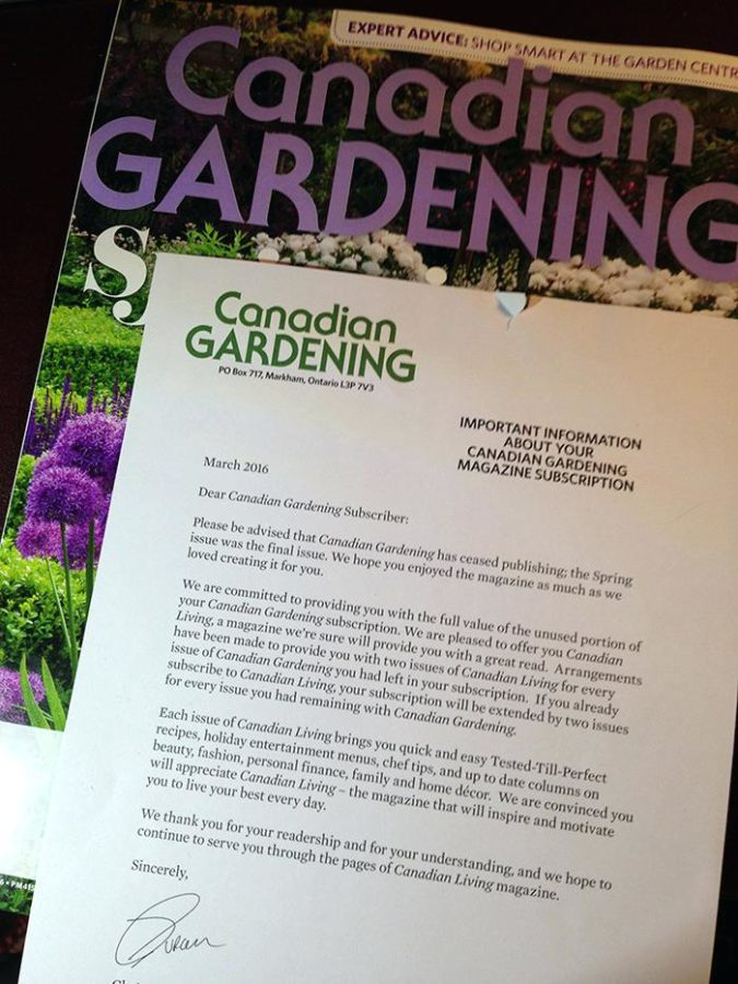 Letter sent with last issue of Canadian Gardening, received March 15, 2016.