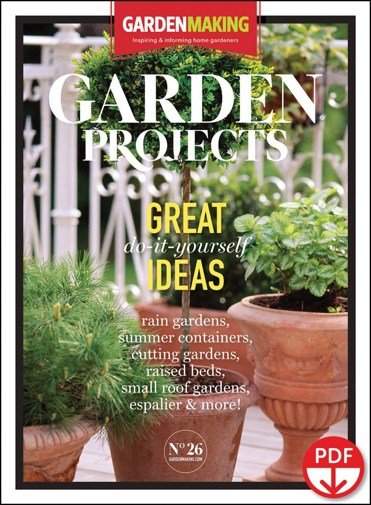 Garden Making 26 – Garden Projects