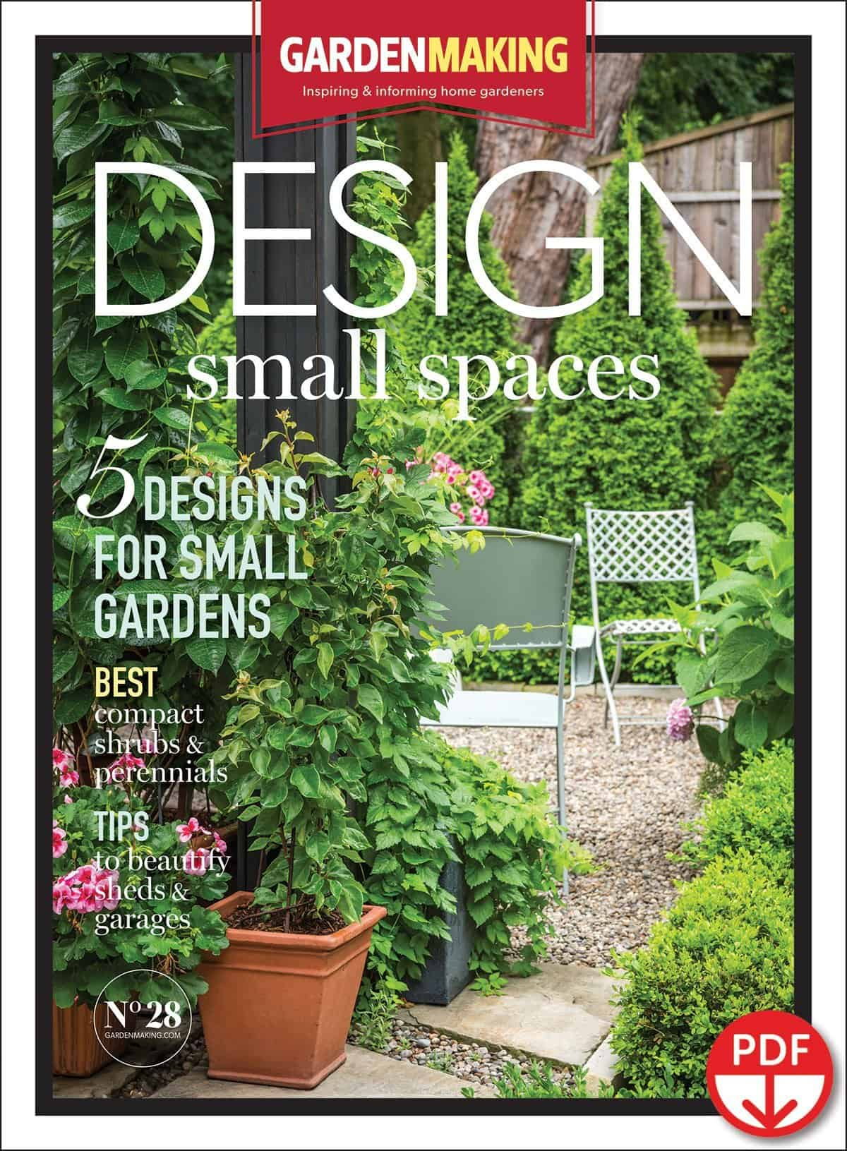 Garden Making 28 - Design Small Spaces in Your Garden