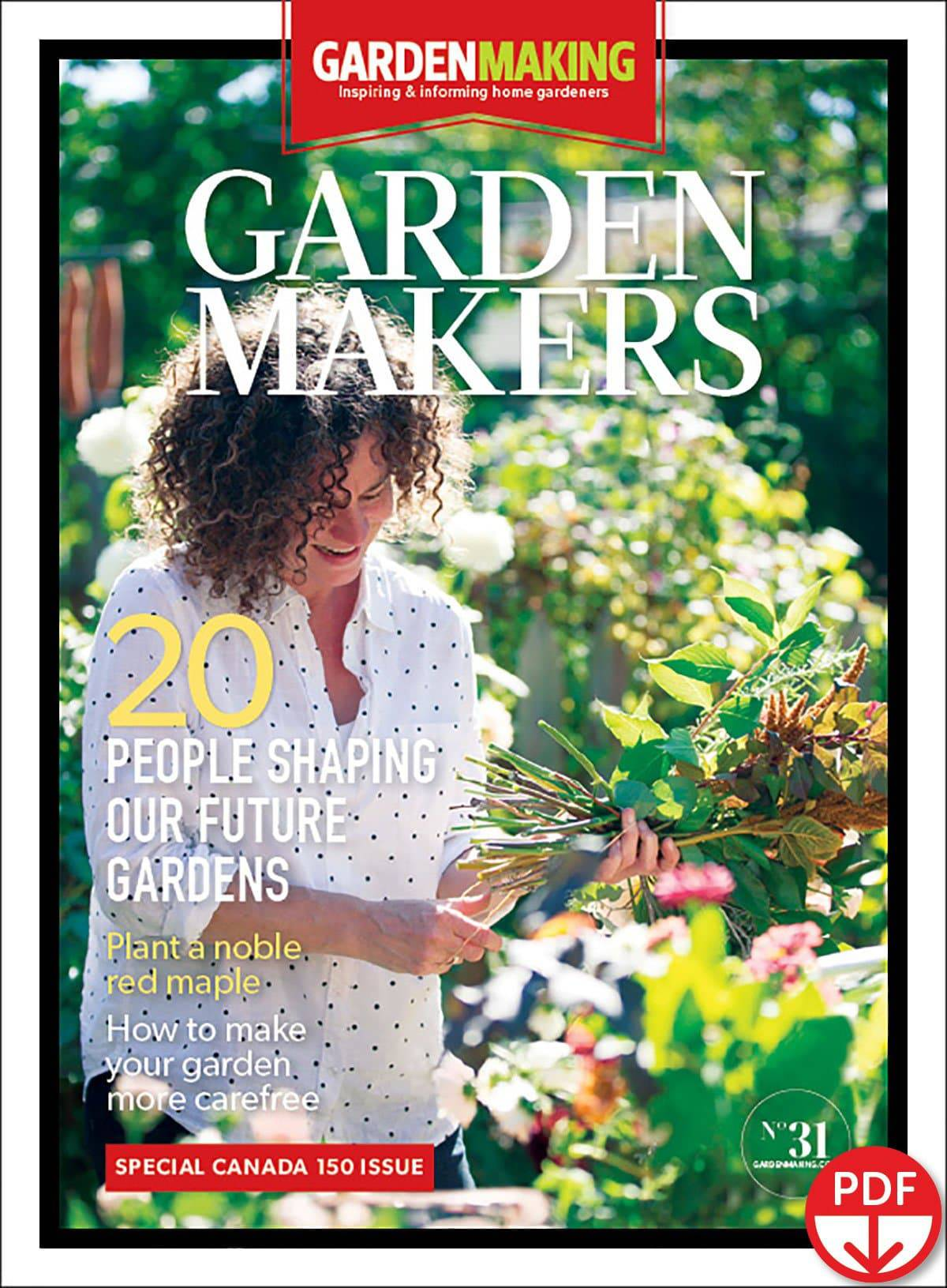 Garden Making 31 – Garden Makers