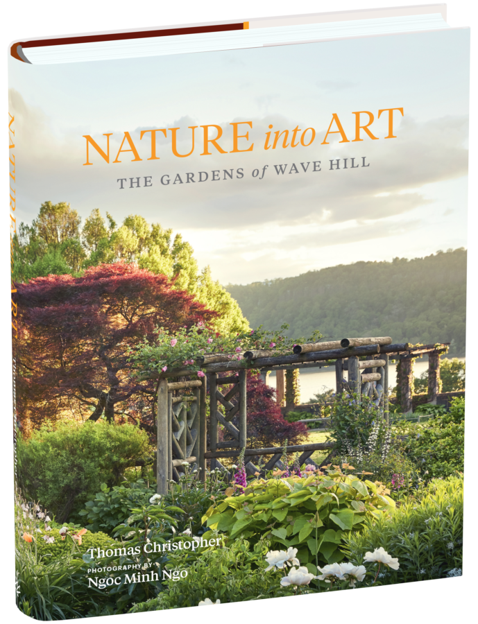 Nature Into Art: The Gardens of Wave Hill, by Thomas Christopher; photography by Ngoc Minh Ngo